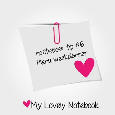 Notitieboek tip # 6: Menu weekplanner