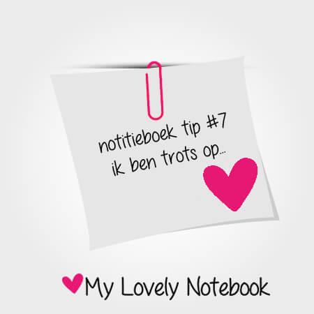 Notitieboek tip #7: ik ben trots op...