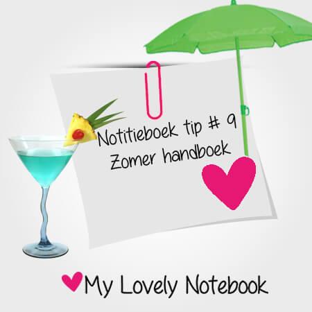 Notitieboek tip #9: je notitieboek als zomer handboek