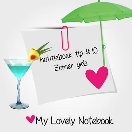Notitieboek tip #10: zomer gids