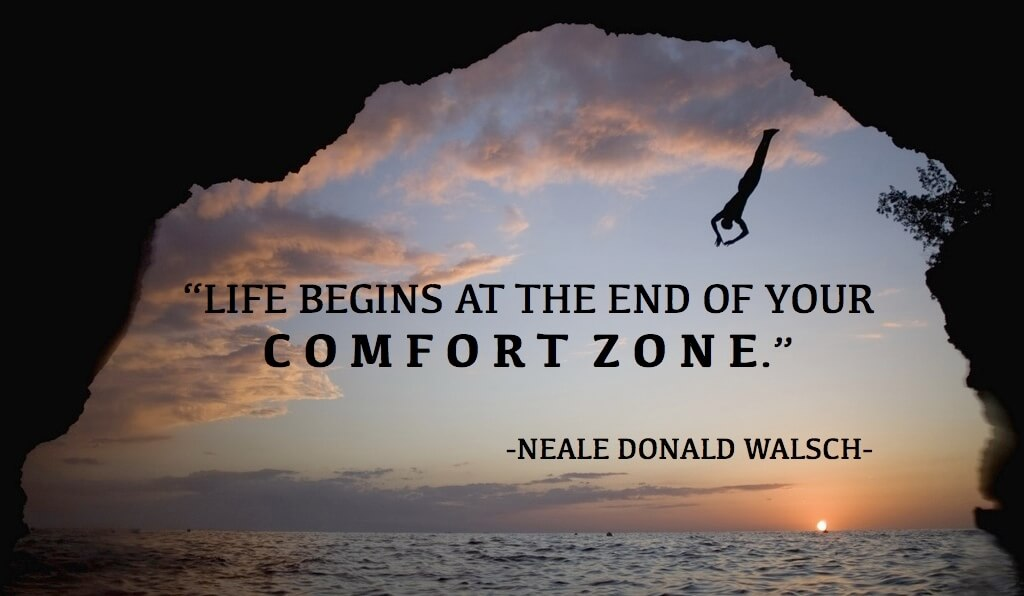 Comfort zone. Er binnen blijven en er buiten treden