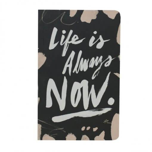 Notitieboek Life is always now