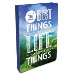 Notitieboek The best things in life aren't things