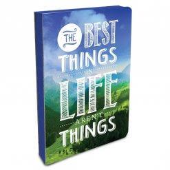 Notitieboek The best things in life aren't things